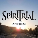 ANTHEM/SPiRiTRiAL