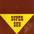 Super Sub/麗奈