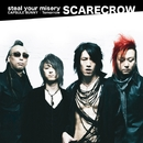 steal your misery/SCARECROW