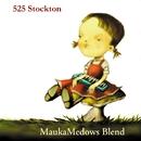 MaukaMedows Blend/525 Stockton