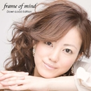 frame of mind ~Down Load Version~/古屋かおり