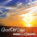 Good Old Days/HiDEX