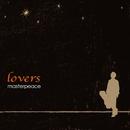 lovers/masterpeace