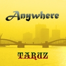 Anywhere/TARUZ