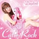Cutie Rock/Daylink