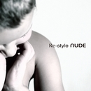 Re-style/NUDE