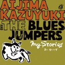 My Stories/相島一之 & THE BLUES JUMPERS