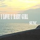 I LOVE U BABY GIRL/SUNC