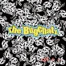 Life is …/The Bugchatz