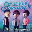エンドレス Journey/Little Hangers
