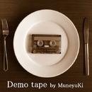 Demo tape/Muneyuki