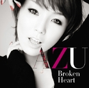 Broken Heart/AZU
