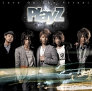 Love On The Street/PlayZ