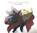 Theme of Edward Elric by THE ALCHEMISTS/鋼の錬金術師 FULLMETAL ALCHEMIST