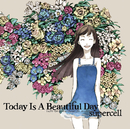 Today Is A Beautiful Day/supercell