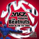 Reign Of The Tec 2000/YKZ・フィーチャリング・ビートナッツ