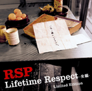 Lifetime Respect -女編- Limited Edition/RSP