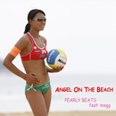 浅尾美和公式テーマソング 「ANGEL ON THE BEACH」/PEARLY BEATS feat.megg