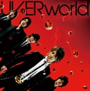 激動/Just break the limit!/UVERworld