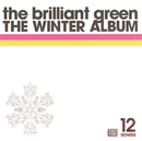 THE WINTER ALBUM/the brilliant green