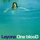 One blooD/Leyona