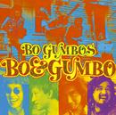 BO&GUMBO/BO GUMBOS