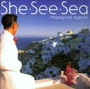 She・See・Sea/鈴木 雅之