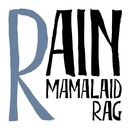 レイン/MAMALAID RAG