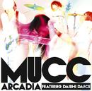 アルカディア featuring DAISHI DANCE/MUCC