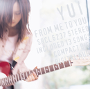 FROM ME TO YOU/YUI