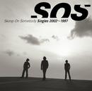 Singles 2002~1997/Skoop On Somebody