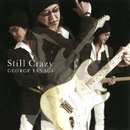 Still Crazy/柳ジョージ