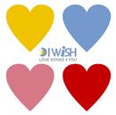 LOVE SONGS 4 YOU/I WiSH