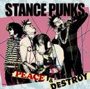 PEACE&DESTROY/STANCE PUNKS
