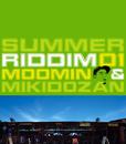 SUMMER RIDDIM 01/MOOMIN & 三木 道三