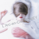 HONEY/L'Arc~en~Ciel
