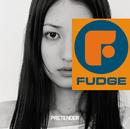 PRETENDER/FUDGE