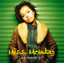 Lady meets girl/Miss Monday