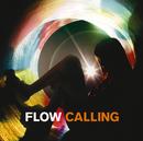 CALLING/FLOW