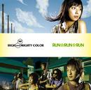 RUN☆RUN☆RUN/HIGH and MIGHTY COLOR
