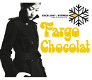 Fargo/Chocolat