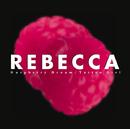 Raspberry Dream / Tattoo Girl/REBECCA