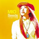 Seeds~ひまわりの種/MIO