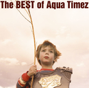 The BEST of Aqua Timez/Aqua Timez