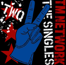 TM NETWORK THE SINGLES 2/TM NETWORK