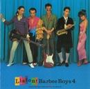 LISTEN! BARBEE BOYS 4/BARBEE BOYS
