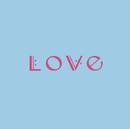 Second Love ~ただ一つの願いさえ~/Love