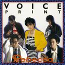 VOICE PRINT/REBECCA