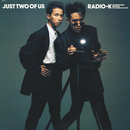 JUST TWO OF US/RADIO-K, BARBEE BOYS
