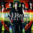 PROGLUTION/UVERworld
